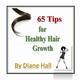 Livre 65 Tips forr Healthy Hair Growth